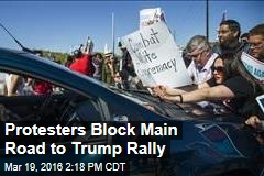 Protestors Block Main Road to Trump Rally