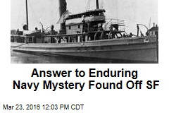 Shipwreck Solves Century-Old Navy Mystery