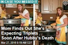 Mom Finds Out She's Expecting Triplets Soon After Hubby's Death