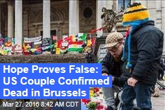 Hope Proves False: US Couple Confirmed Dead in Brussels