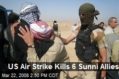 US Air Strike Kills 6 Sunni Allies
