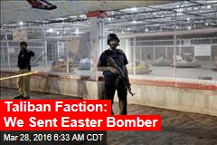 Taliban Faction: We Sent Easter Bomber