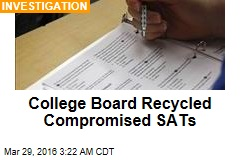 College Board Recycled Compromised SATs