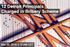 12 Detroit Principals Charged in Bribery Scheme