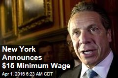NY Announces $15 Minimum Wage