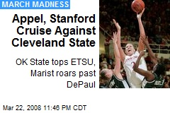 Appel, Stanford Cruise Against Cleveland State