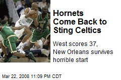 Hornets Come Back to Sting Celtics