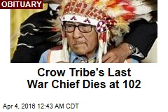Crow Tribe's Last War Chief Dies at 102