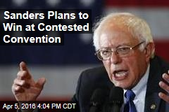 Sanders Plans to Win at Contested Convention