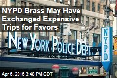 NYPD Brass May Have Exchanged Expensive Trips for Favors