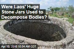 Were Laos' Huge Stone Jars Used to Decompose Bodies?