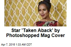 Star 'Taken Aback' by Photoshopped Mag Cover