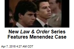 New Law & Order Series Features Menendez Case