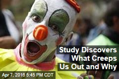Study Discovers What Creeps Us Out and Why