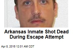 Arkansas Inmate Shot Dead During Escape Attempt