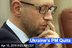 Ukraine's PM Quits