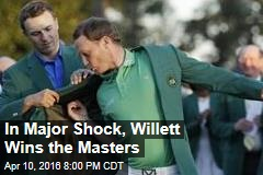 In Major Shock, Willett Wins the Masters