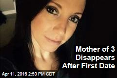 Mother of 3 Disappears After First Date