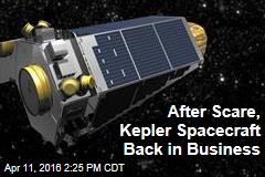 After Scare, Kepler Spacecraft Back in Business