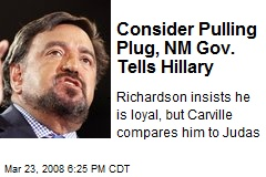 Consider Pulling Plug, NM Gov. Tells Hillary