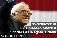 'Weirdness' in Colorado Shorted Sanders a Delegate, Briefly