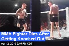 MMA Fighter Dies After Getting Knocked Out