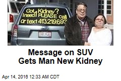 Message on SUV Gets Man New Kidney