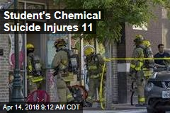 Student's Chemical Suicide Injures 11