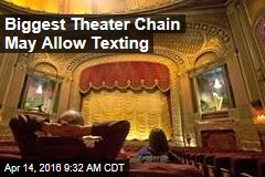 Biggest Theater Chain May Allow Texting