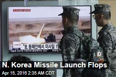 N. Korea Missile Launch Flops
