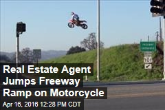 Real Estate Agent Jumps Freeway Ramp on Motorcycle