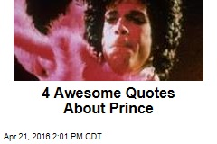 4 Awesome Quotes About Prince