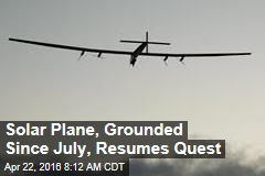Solar Plane, Grounded Since July, Resumes Quest