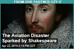 The Aviation Disaster Sparked by Shakespeare