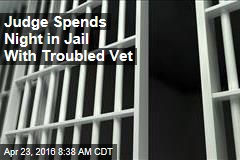 Judge Spends Night in Jail With Troubled Vet