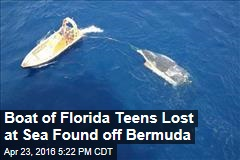 Boat of Florida Teens Lost at Sea Found off Bermuda