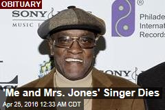 'Me and Mrs Jones' Singer Dies