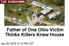 Father of One Ohio Victim Thinks Killers Knew House