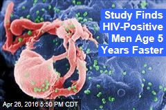 Study Finds HIV-Positive Men Age 5 Years Faster