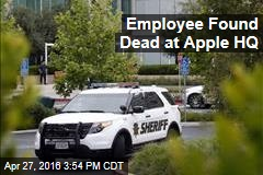 Employee Found Dead at Apple HQ