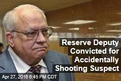Reserve Deputy Convicted for Accidentally Shooting Suspect