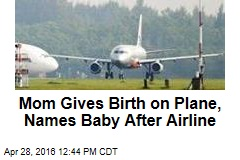Mom Gives Birth on Plane, Names Baby After Airline