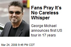 Fans Pray It's No Careless Whisper