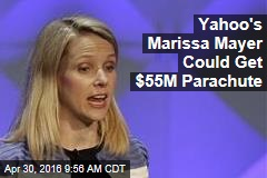 Failed Yahoo CEO Could Get $55M Parachute