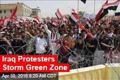 Iraq Protesters Storm Green Zone