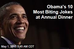 Obama's 10 Most Biting Jokes at Annual Dinner