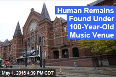 Human Remains Found Under 100-Year-Old Music Venue