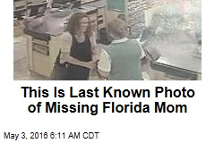Cops Release Last Known Photo of Missing Florida Mom