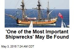 'One of the Most Important Shipwrecks' May Be Found