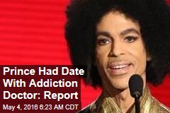 Prince Had Date With Addiction Doctor: Report